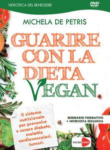 Guarire con la dieta vegan su amorum.it